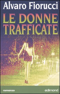 Le donne trafficate